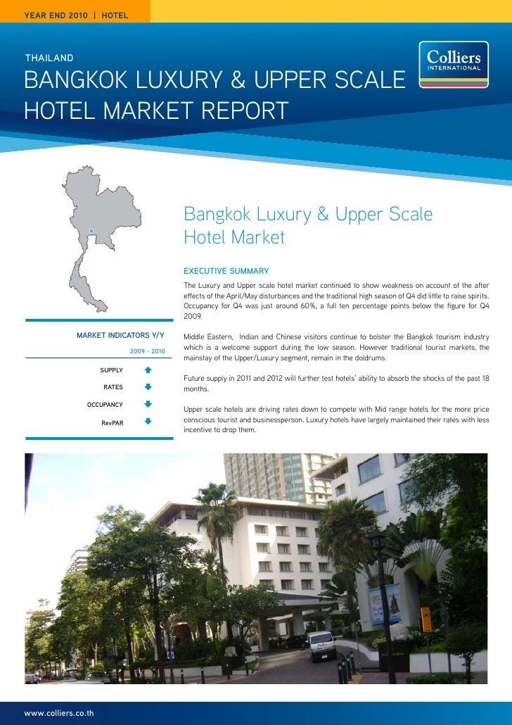 year end 2010 | HOTeLthailandBangkok Luxury & upper ScaLeHoteL Market report                                            Ba...