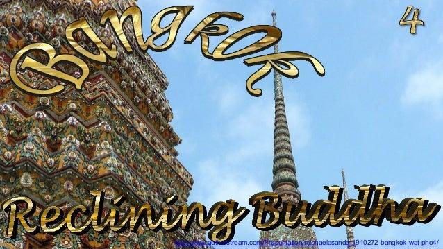 http://www.authorstream.com/Presentation/michaelasanda-1910272-bangkok-wat-pho4/