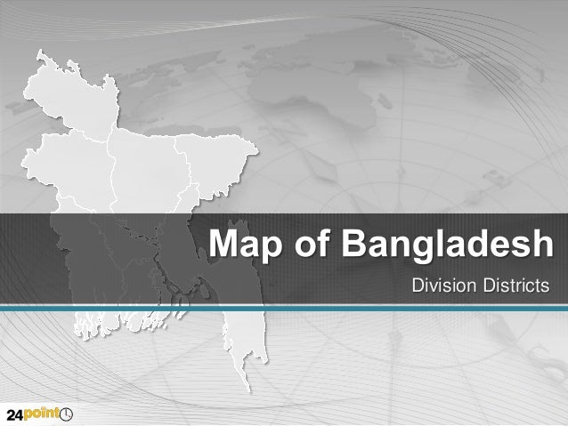 Bangladesh Map with Districts - Fully Editable PPT Presentation