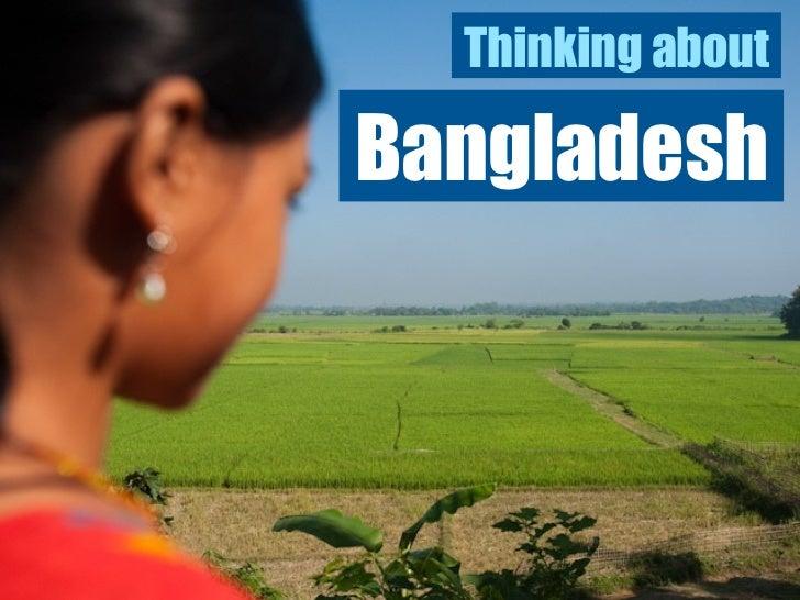 Thinking About Bangladesh