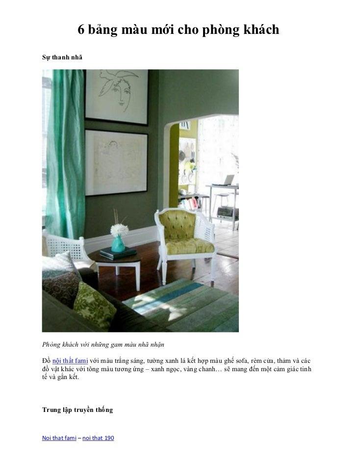 6 bảng màu mới cho phòng kháchSự thanh nhãPhòng khách với những gam màu nhã nhặnĐồ nội thất fami với màu trắng sáng, tường...