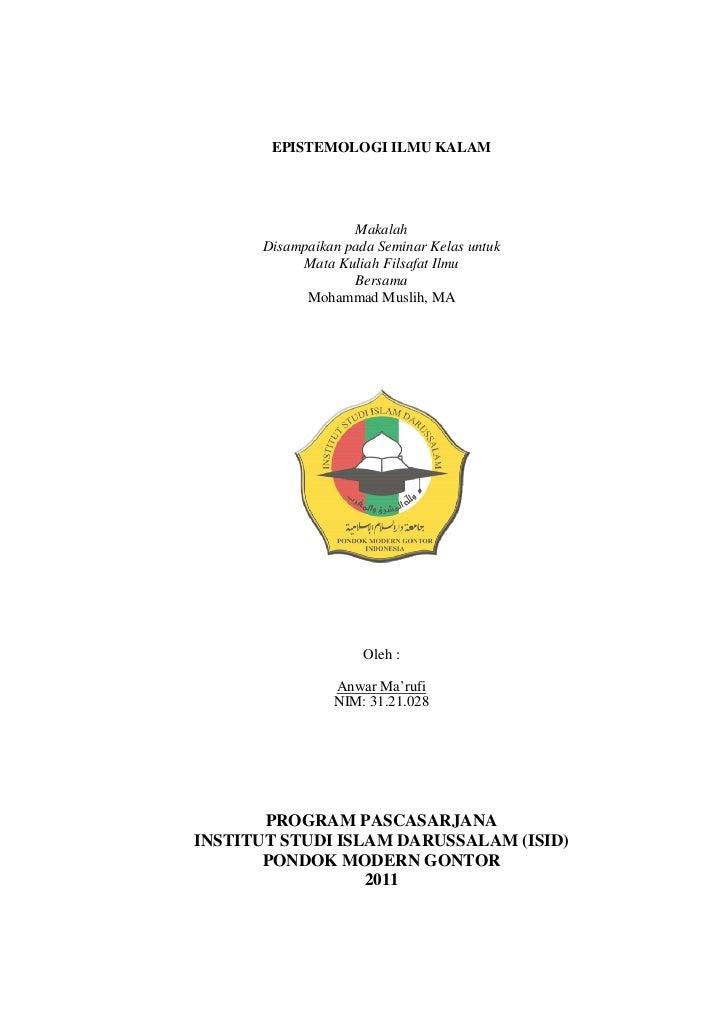 EPISTEMOLOGI ILMU KALAM                   Makalah      Disampaikan pada Seminar Kelas untuk           Mata Kuliah Filsafat...