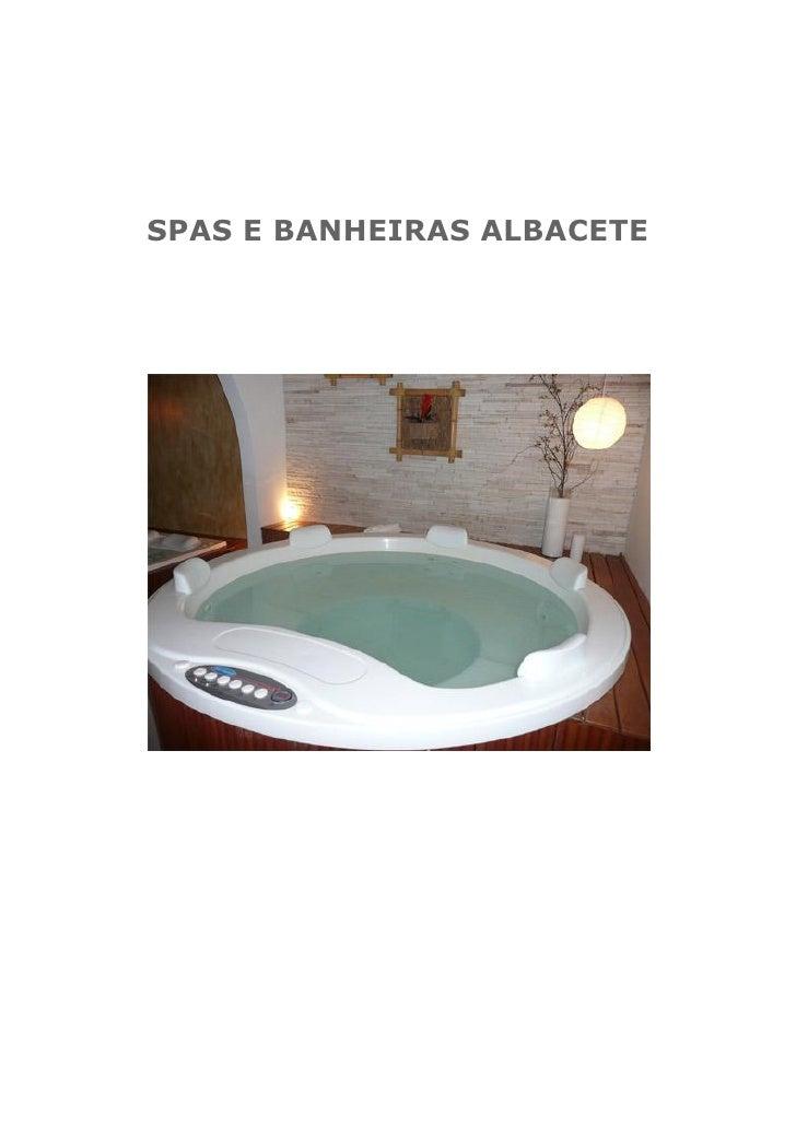 SPAS E BANHEIRAS ALBACETE
