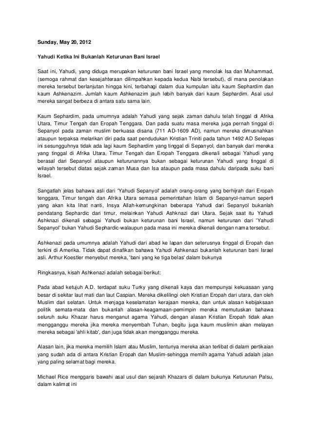 Sunday, May 20, 2012 Yahudi Ketika Ini Bukanlah Keturunan Bani Israel Saat ini, Yahudi, yang diduga merupakan keturunan ba...