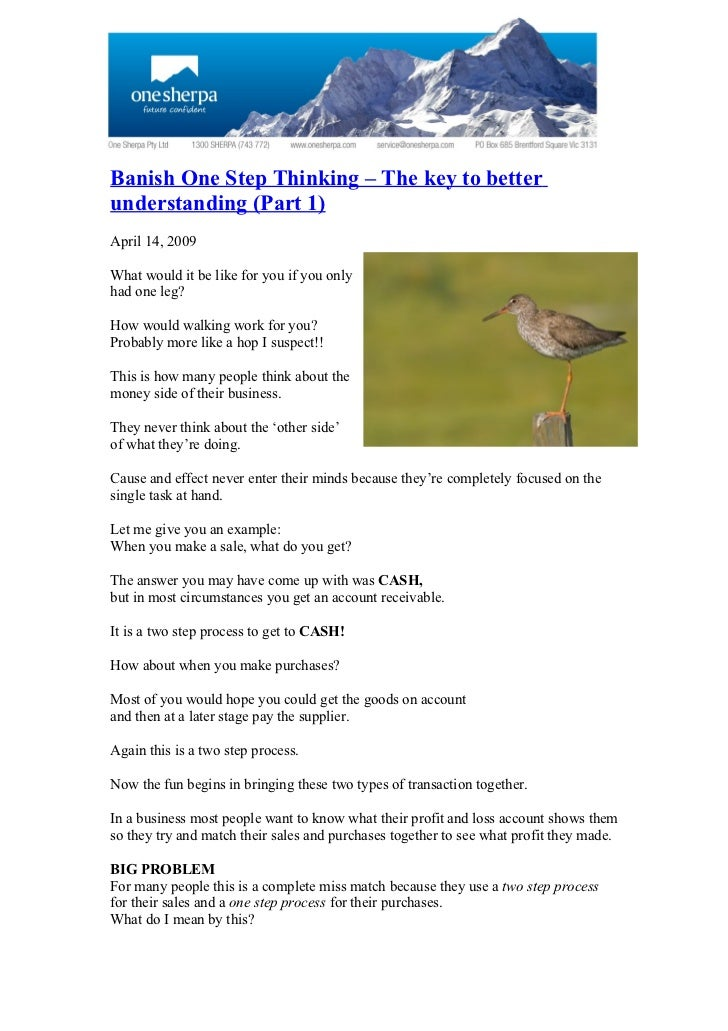 Banish One Step Thinking – The key to better understanding (Part 1) April 14, 2009  What would it be like for you if you o...
