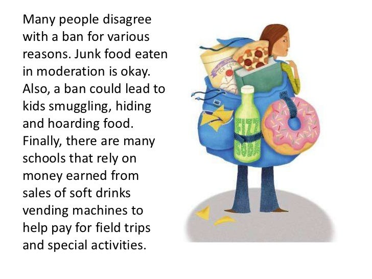 junk food should be banned from schools Writing sample of essay on given topic should junk food be banned in schools.