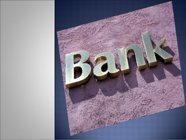   Bankis afinancial institutionand afinancial intermediarythat acceptsdepositsand channels those deposits intolen...