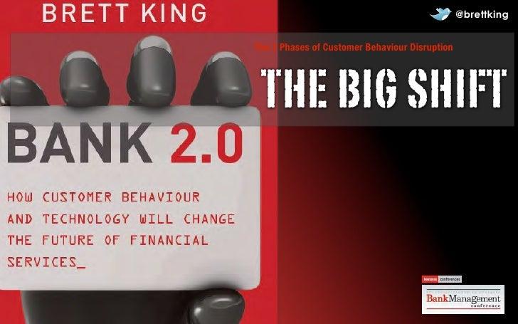 @brettkingThe 3 Phases of Customer Behaviour Disruption THE BIG SHIFT