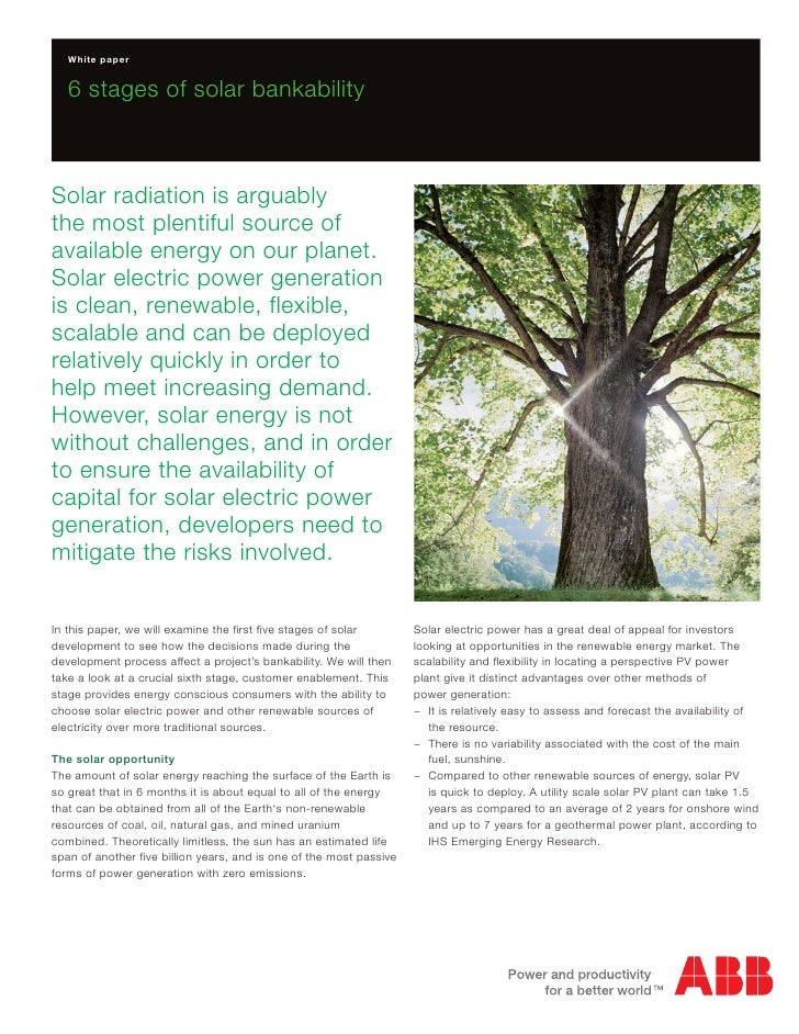 White paper   6 stages of solar bankabilitySolar radiation is arguablythe most plentiful source ofavailable energy on our ...