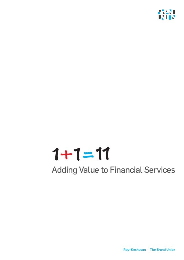 Ray+Keshavan The Brand Union Adding Value to Financial Services