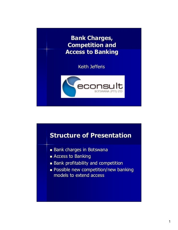 2006:Bank Charges, Competition and Access to Banking