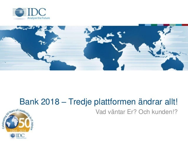 Bankdagen 2018, Johan Hallberg, IDC
