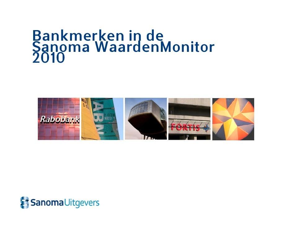 Bankmerken in de Sanoma WaardenMonitor 2010