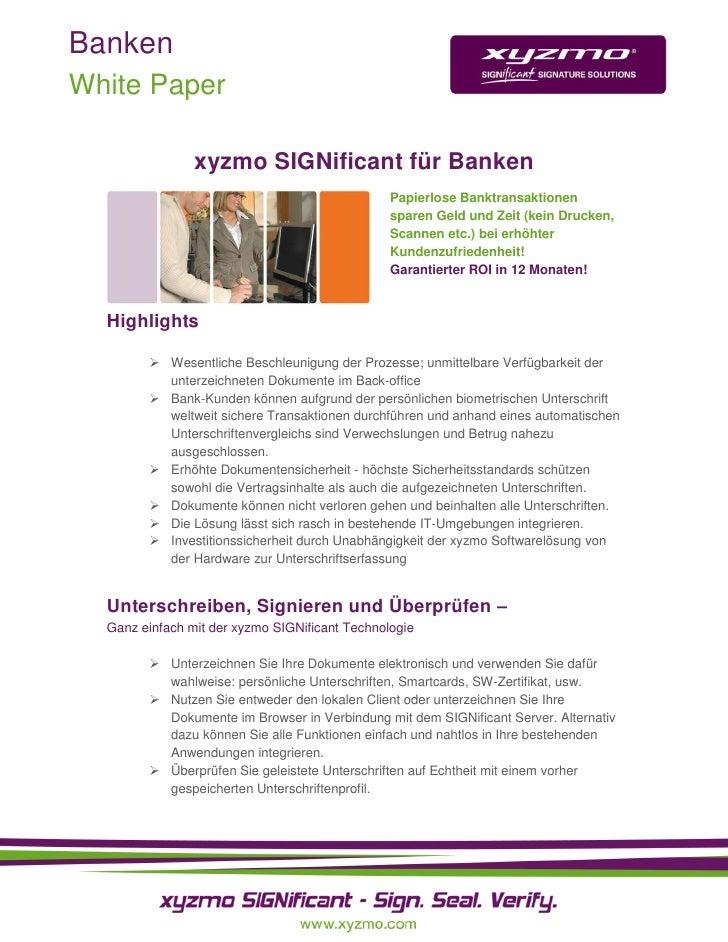 Banken White Paper                  xyzmo SIGNificant für Banken                                                 Papierlos...
