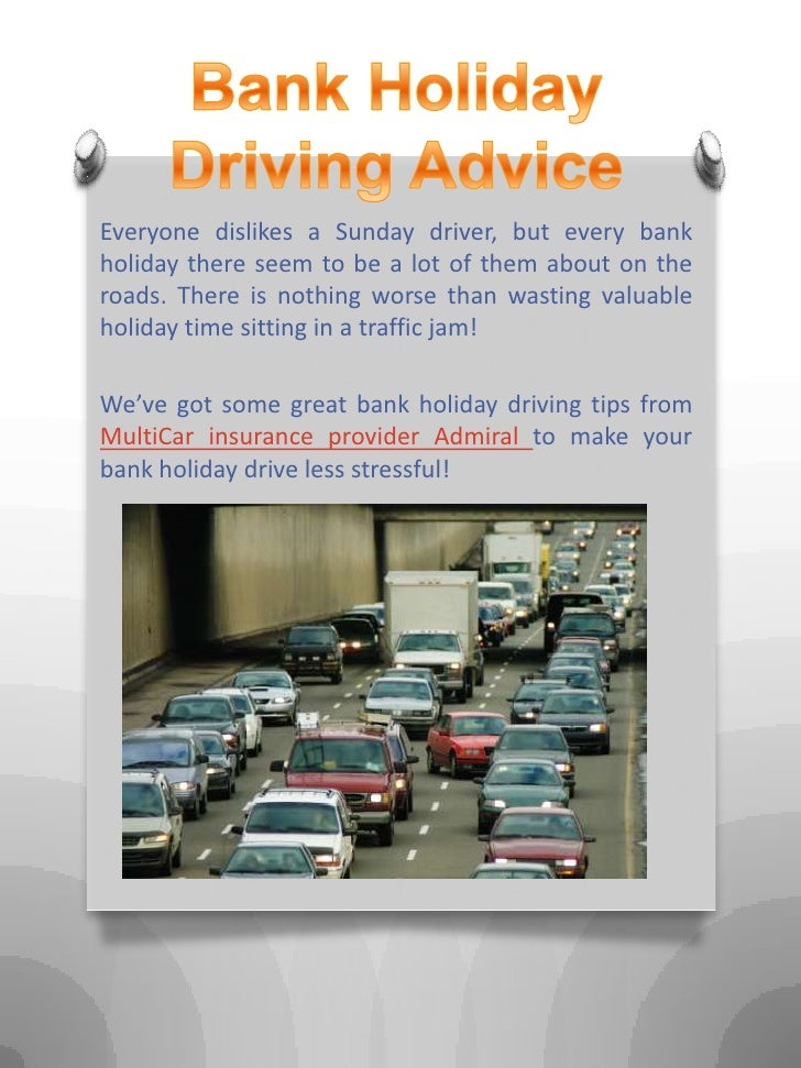 Bank holiday driving advice