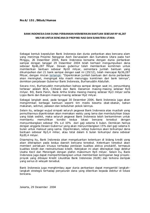 No.6/ 151 /BGub/Humas   BANK INDONESIA DAN DUNIA PERBANKAN MEMBERIKAN BANTUAN SEBESAR RP 46,287           MILYAR UNTUK BEN...