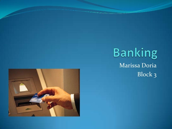 Marissa Doria       Block 3