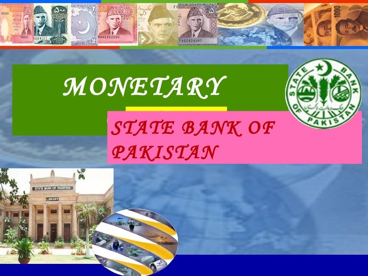 State Bank of Pakidtan-Monetary Policy