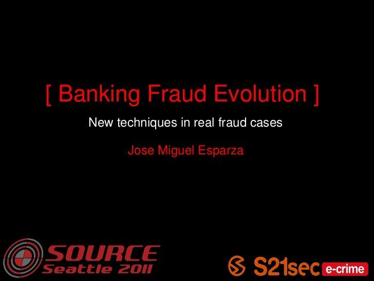Banking Fraud Evolution