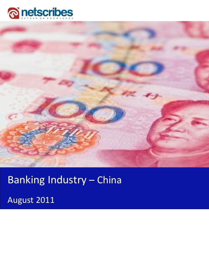 Market Research Report : Banking Industry in China 201