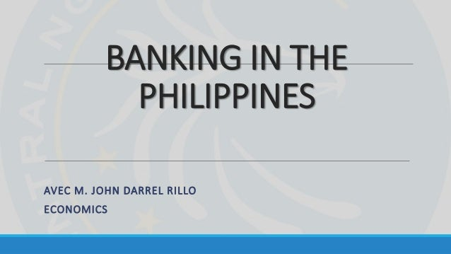history of philippine banking system History of philippine money thursday, july 07 the americans instituted a monetary system for the philippine based on gold and pegged the philippine peso to the american dollar at the ratio of 2:1 with the establishment of the central bank of the philippines in 1949.