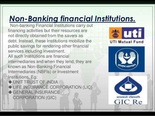 Banking & non banking financial institutions