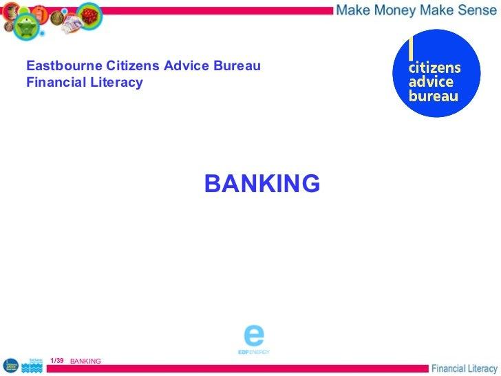 Eastbourne Citizens Advice BureauFinancial Literacy                        BANKING                              sponsored ...