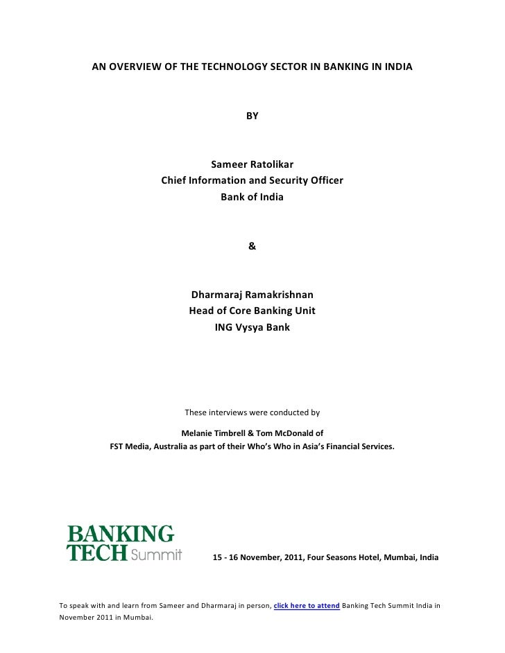 AN OVERVIEW OF THE TECHNOLOGY SECTOR IN BANKING IN INDIA                                                     BY           ...