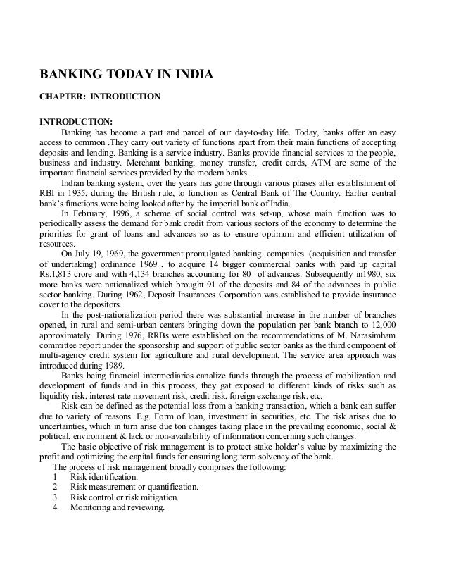 BANKING TODAY IN INDIA CHAPTER: INTRODUCTION INTRODUCTION: Banking has become a part and parcel of our day-to-day life. To...