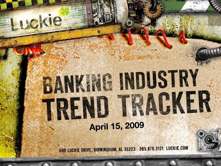 Banking Trend Tracker Newsletter April 2009