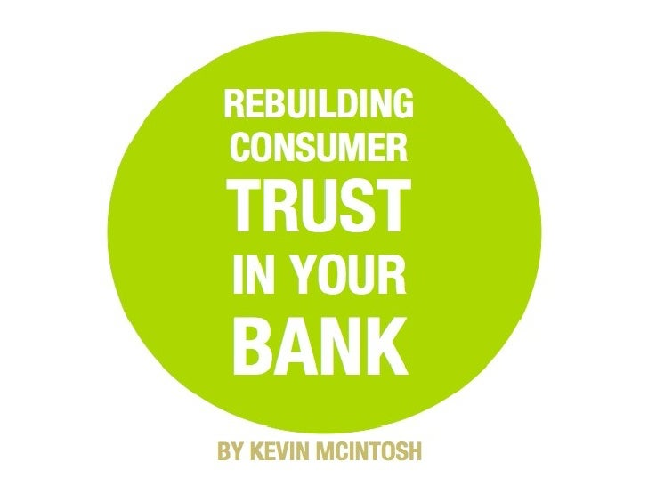 Rebuilding Consumer Trust In Your Bank