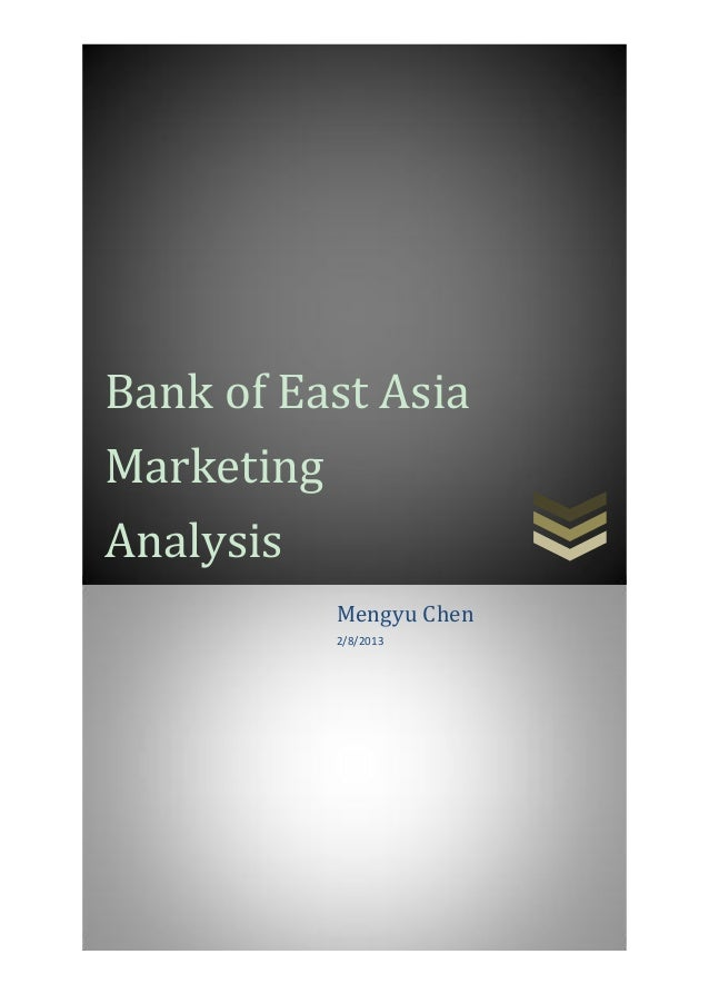 Bank of east asia marketing analysis