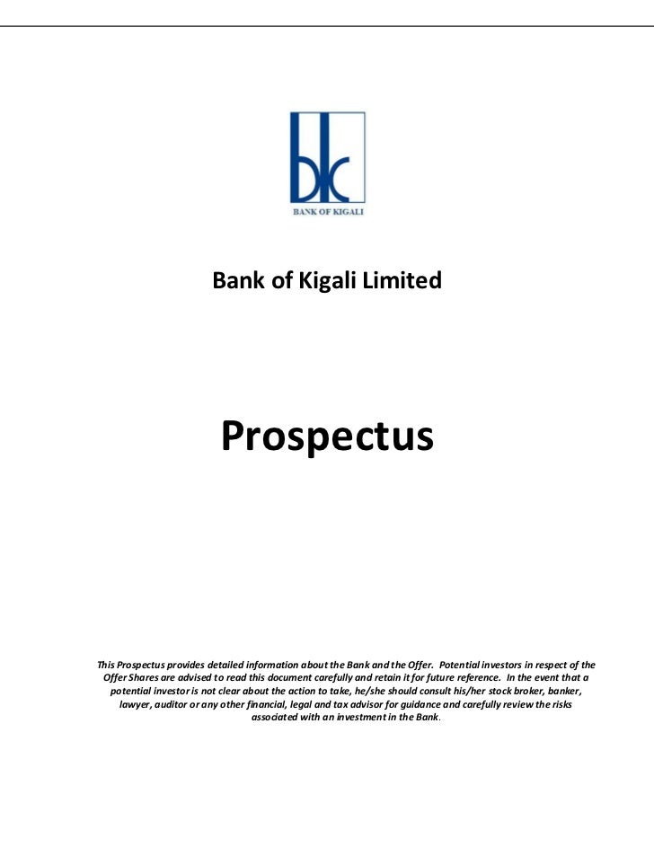 Bank of Kigali Limited                           ProspectusThis Prospectus provides detailed information about the Bank an...