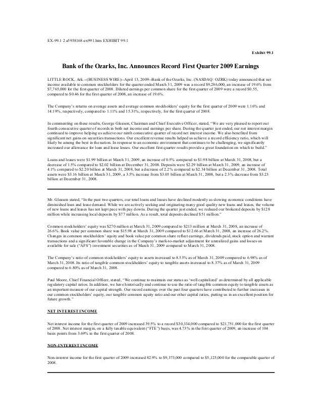 EX-99.1 2 a5938168-ex991.htm EXHIBIT 99.1 Exhibit 99.1 Bank of the Ozarks, Inc. Announces Record First Quarter 2009 Earnin...
