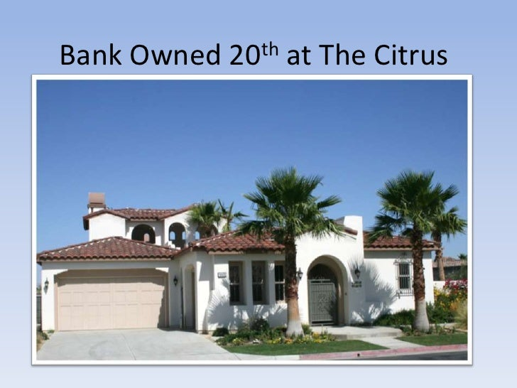 Bank Owned 20th At The Citrus