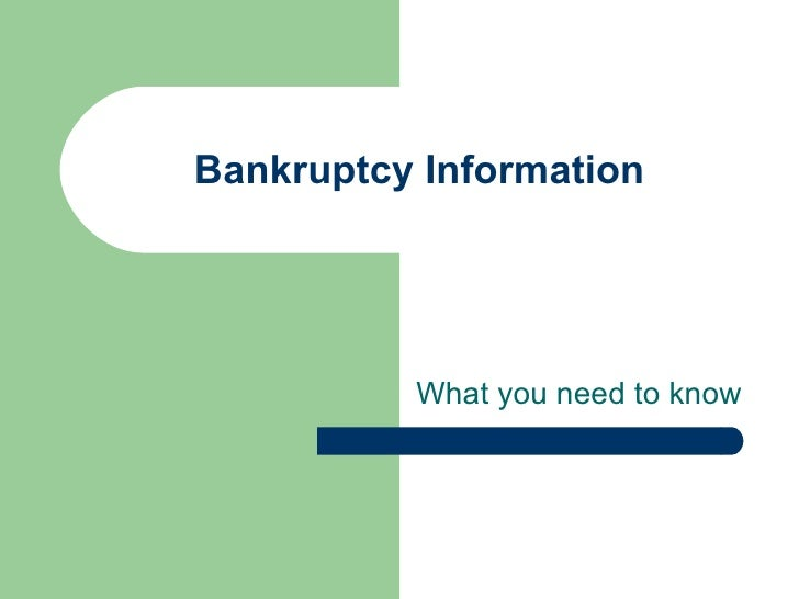 Bankruptcy  Information What you need to know