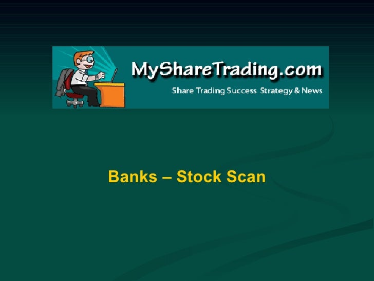 Banks – Stock Scan