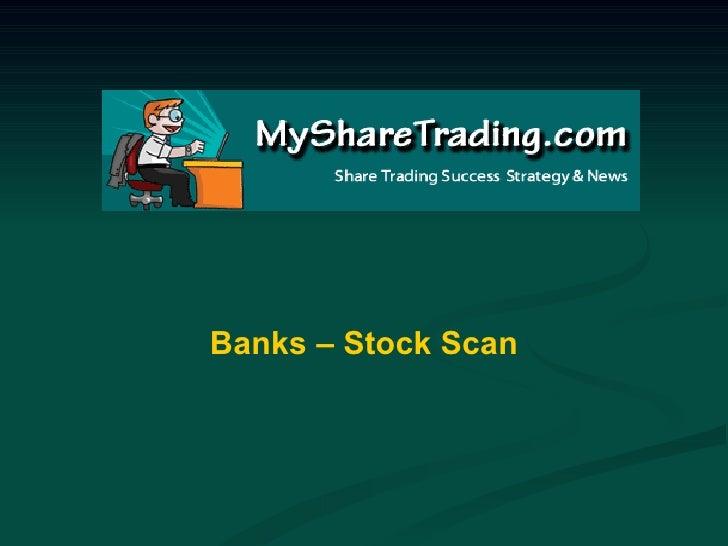 Banks – Stock Scan