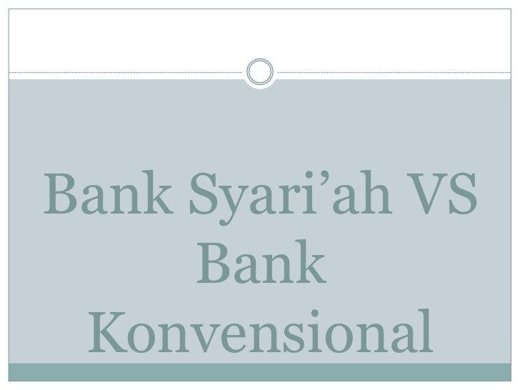 Bank syari'ah vs bank konvensional