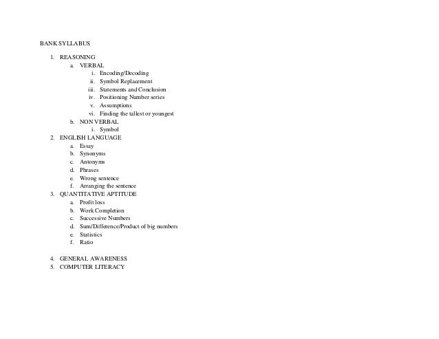 BANK SYLLABUS  1. REASONING       a. VERBAL                i. Encoding/Decoding               ii. Symbol Replacement      ...