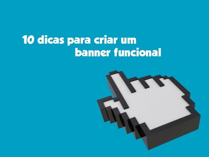 10 dicas para criar um banner funcional