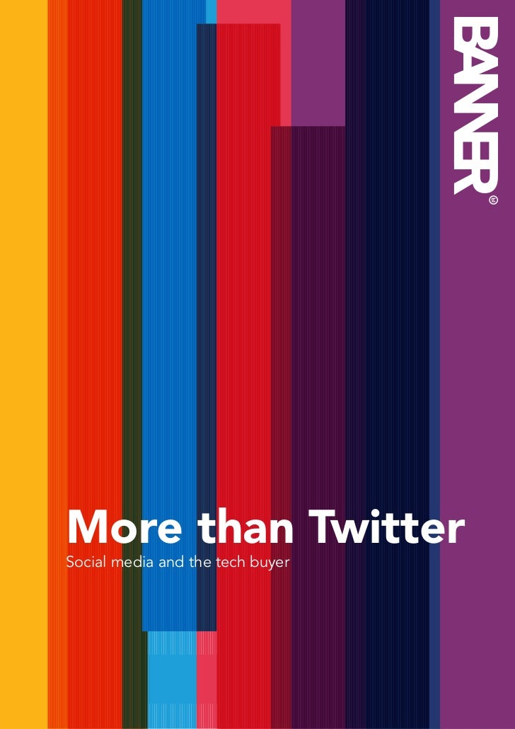 More than Twitter - Social media and the tech buyer