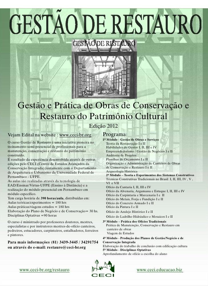 Gestão e Prática de Obras de Conservação e           Restauro d Patrimônio Cultural                     do              l ...