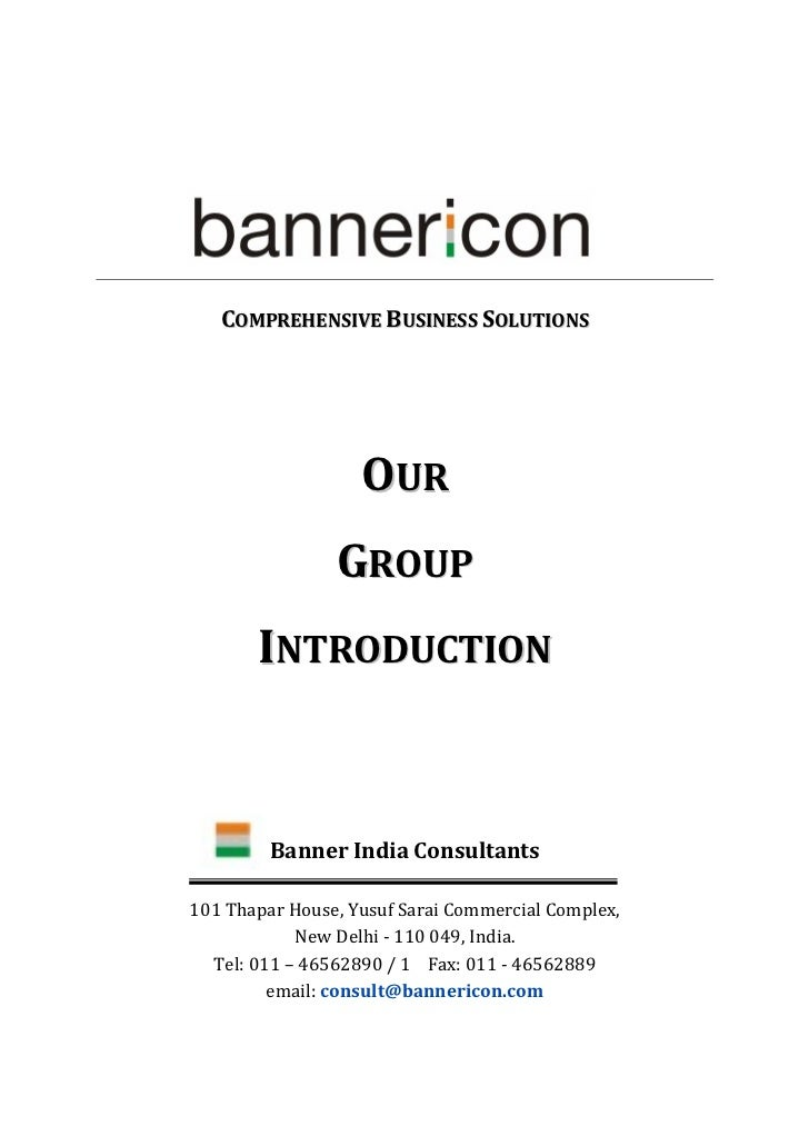 COMPREHENSIVE BUSINESS SOLUTIONS                   OUR                GROUP       INTRODUCTION         Banner India Consul...