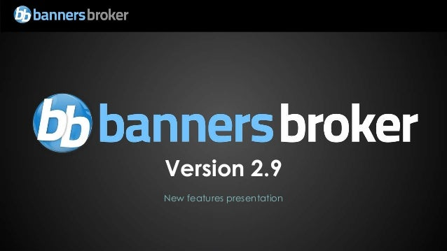 Version 2.9New features presentation