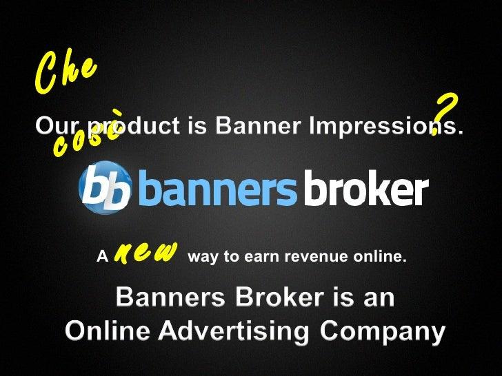 C he     co sè                                                     ?       A   new   way to earn revenue online.1         ...