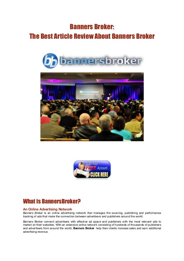 Banners Broker:    The Best Article Review About Banners BrokerWhat is BannersBroker?An Online Advertising NetworkBa...