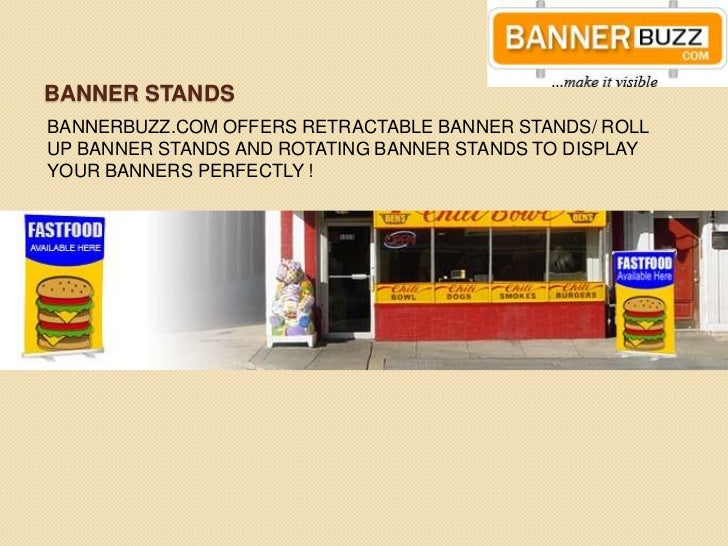 BANNER STANDSBANNERBUZZ.COM OFFERS RETRACTABLE BANNER STANDS/ ROLLUP BANNER STANDS AND ROTATING BANNER STANDS TO DISPLAYYO...