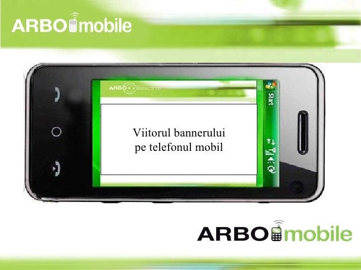 Viitorul bannerului pe telefonul mobil