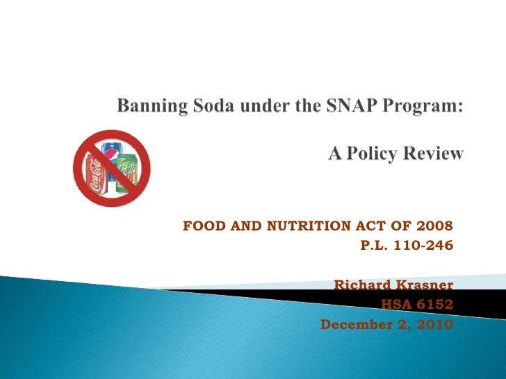 Banning Soda Under The Snap Program